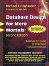 Database Design for Mere Mortals<sup>TM</sup> (eBook): A Hands-On Guide to Relational Database Design